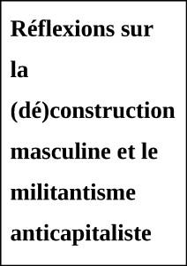 DeconstructionMasculineAnticapitalisme