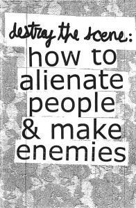destroy the scene_how to alienate
